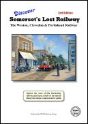 Discover Somerset's Lost Railway booklet